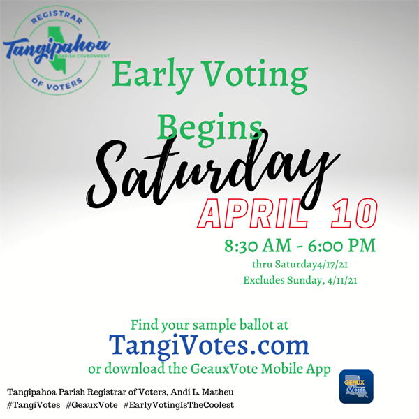 Early Voting for the April 24 Election starts Saturday 4/10/2021