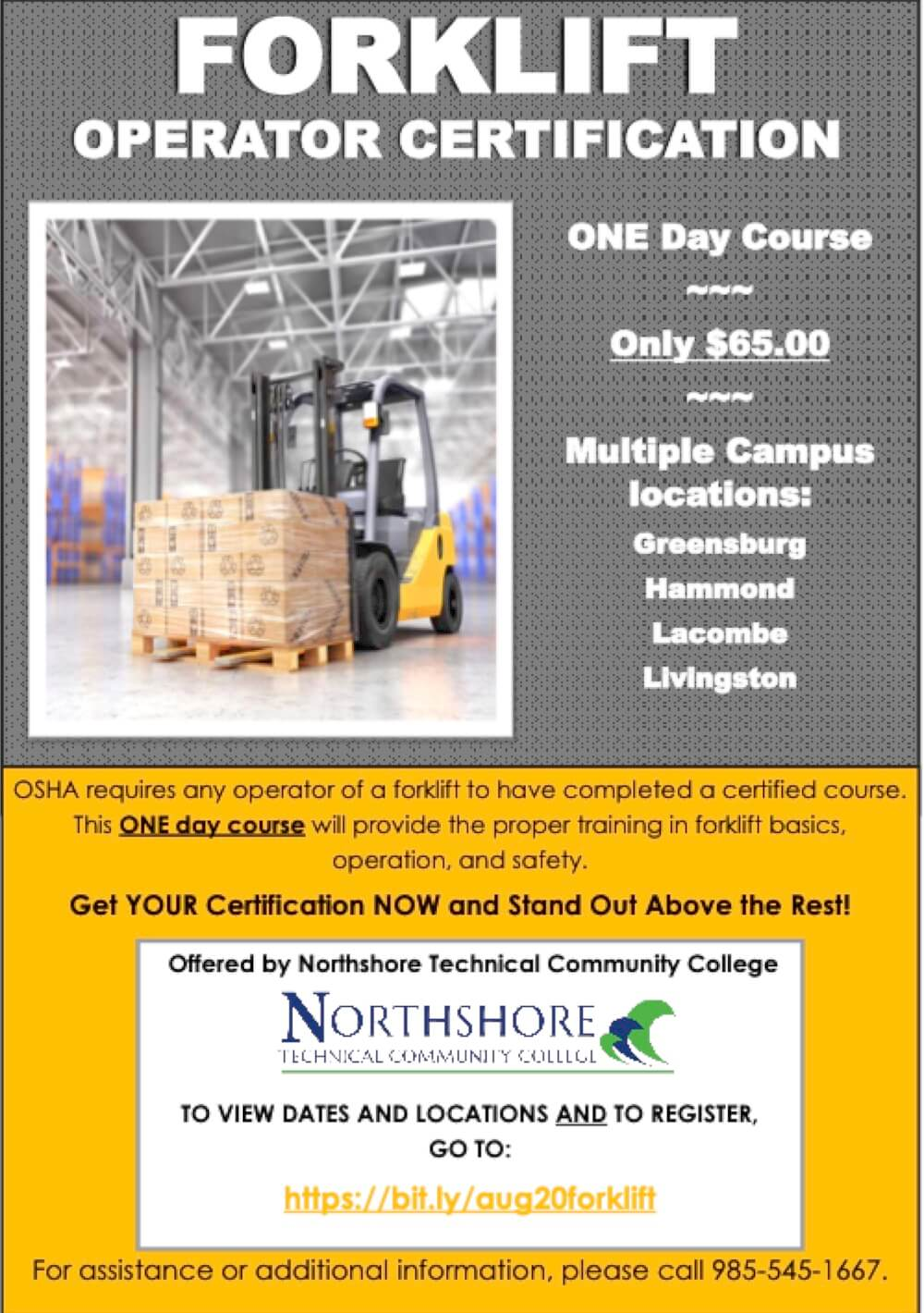 Northshore Technical Community College offers one day course for forklift operator certification at multiple locations