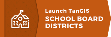 Launch TanGIS School Board Districts